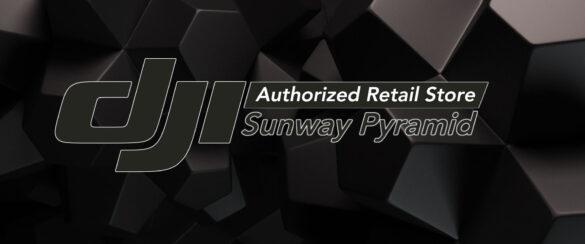 DJI Authorised Retail Store Sunway Pyramid